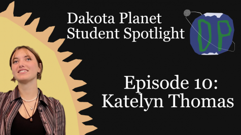 Dakota Planet Student Spotlight Episode 10: Katelyn Thomas