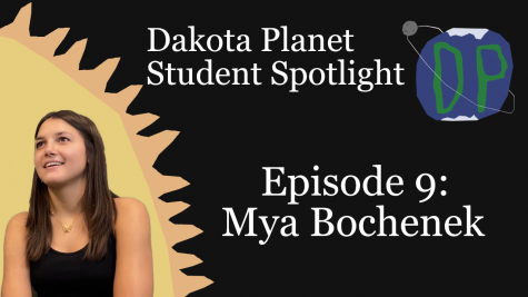 Dakota Planet Student Spotlight Episode 9: Mya Bochenek